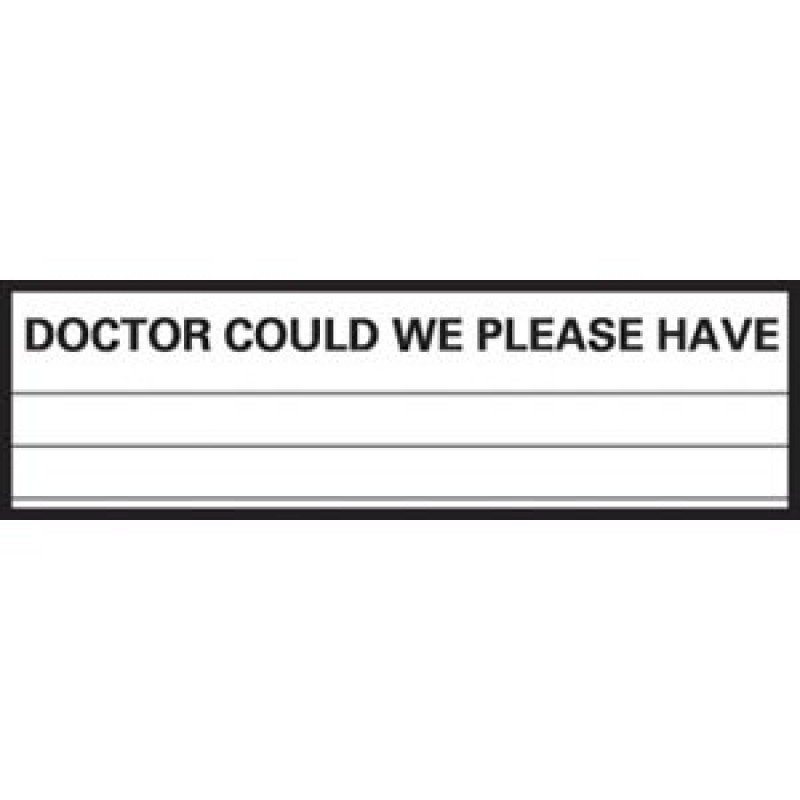 Doctor Could We Please Have Patient Chart Label, 1